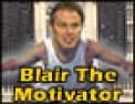 Blair The Motivator