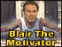blair-the-motivator